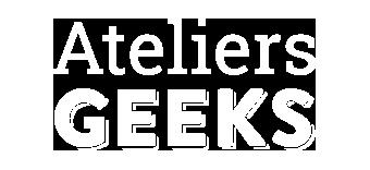 Ateliers Geeks